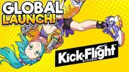 KICK-FLIGHT Global Launch Gameplay!