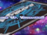 V Episode 1: Stand Up, Vanguard!!