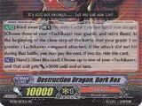 Destruction Dragon, Dark Rex