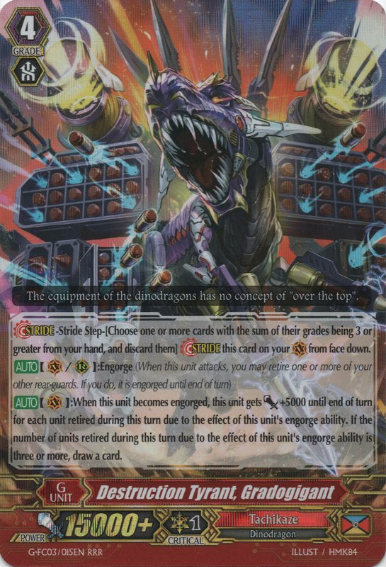 Destruction Tyrant, Gradogigant