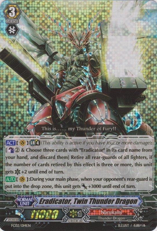 Eradicator, Twin Thunder Dragon