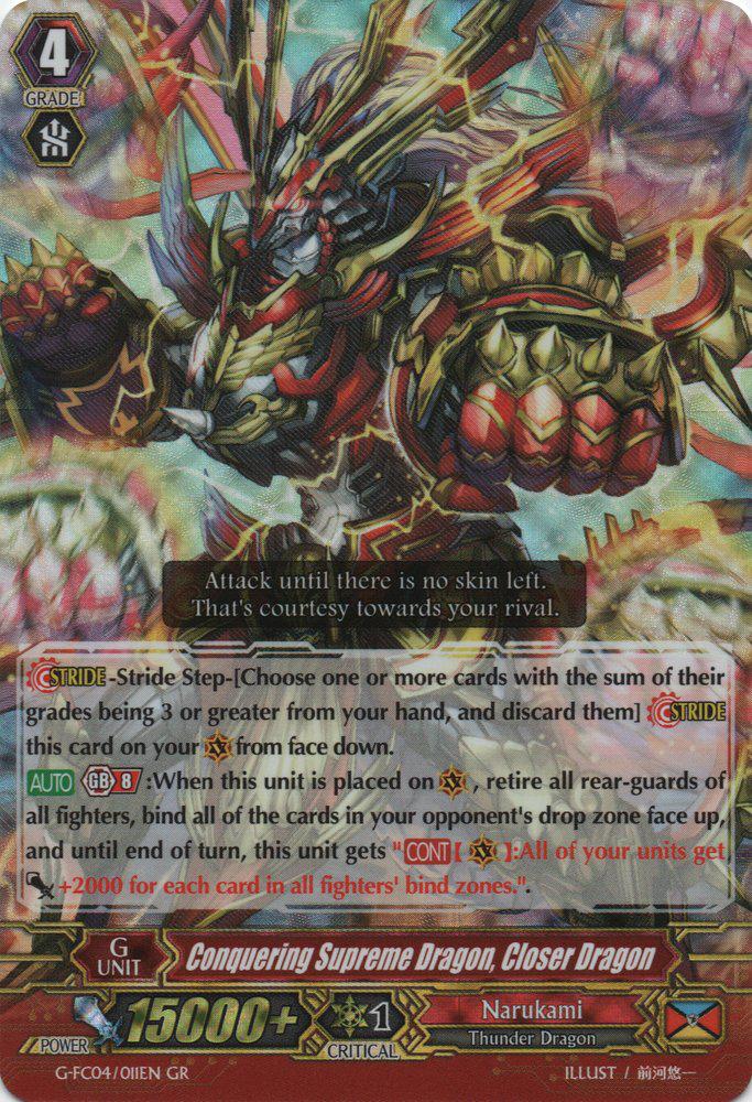Conquering Supreme Dragon, Closer Dragon