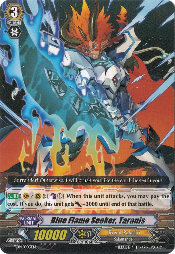 Blue Flame Seeker, Taranis