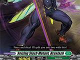 Seizing Slash Mutant, Bruslash