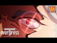 -Sub--Episode 10- CARDFIGHT!! VANGUARD overDress - Fluttering Banner