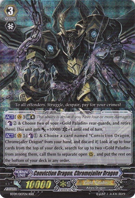 Conviction Dragon, Chromejailer Dragon