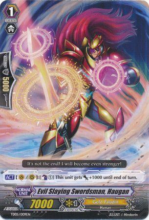 Evil Slaying Swordsman, Haugan