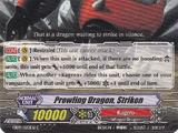Prowling Dragon, Striken