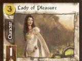 Lady of Pleasure (P)