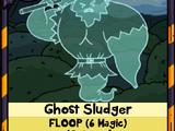 Ghost Sludger