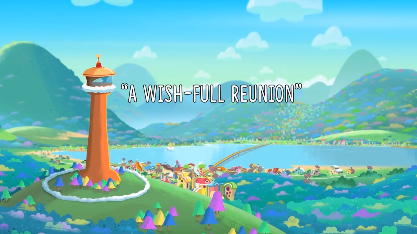 A Wish-Full Reunion