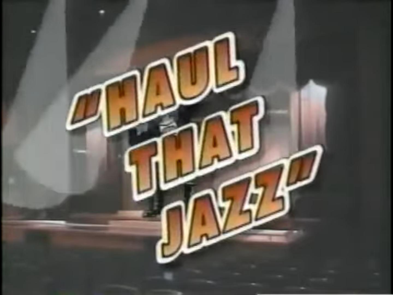 Haul That Jazz