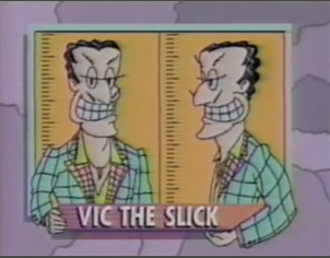 Vic the Slick