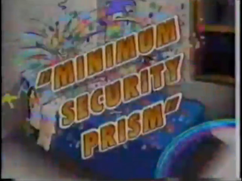 Minimum Security Prism