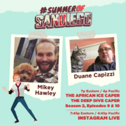 Summer of Sandiego Duane Mikey 2