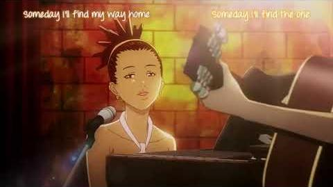 Carole & Tuesday - Someday I'll Find My Way Home