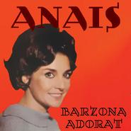 Anais - Barzona Adorat EP