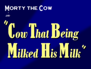 Cow That Being Milked His Milk Title Card