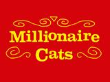 Millionaire Cats