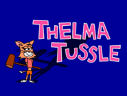 Thelma Tussle Title Card