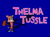 Thelma Tussle (Fiona Cat)