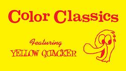 Harold Walker's Color Classics Logo 1957-1960 (Yellow Quacker variant) (widescreen).png
