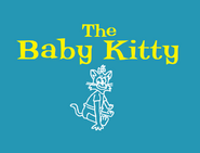 The Baby Kitty Title Card