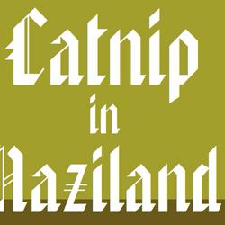Catnip In Naziland (Catnip Cat)