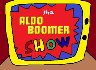 The Aldo Boomer Show intro.png