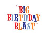 Big Birthday Blast Title Card