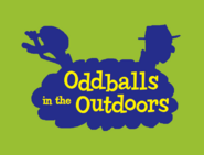 Oddballs In The Outdoors Title Card