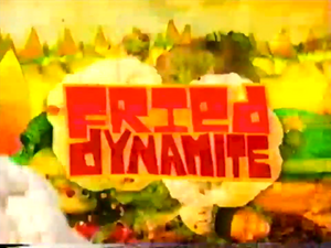 Fried Dynamite.png