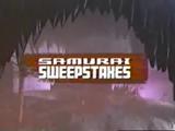 Samurai Sweepstakes