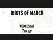Idiots of March