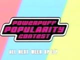 Powerpuff Popularity Contest