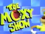 The Moxy Show