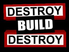 Destruir Construir Destruir