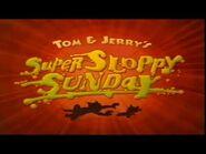 Cartoon Network November 2007 Your Watching Tom & Jerry Super Sloppy Sunday Marathon