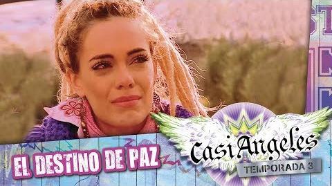 El_destino_de_Paz._Casi_Angeles_Temporada_3_Highlights