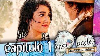CASI_ANGELES_Temporada_1_Capitulo_1_HD