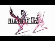 (HD) Final Fantasy XIII-2 - OST - Knight of the Goddess - 04 - Disc One