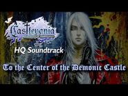 Castlevania- Harmony of Dissonance - To the Center of the Demonic Castle (High Quality)