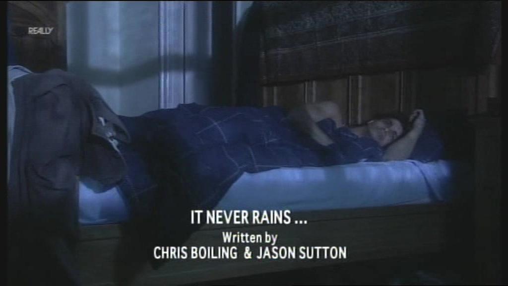 It Never Rains...