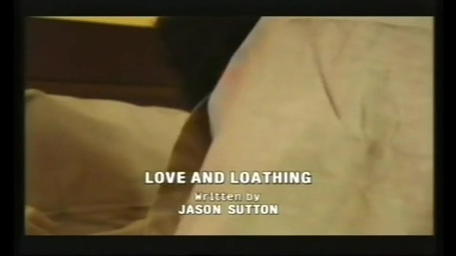 Love and Loathing