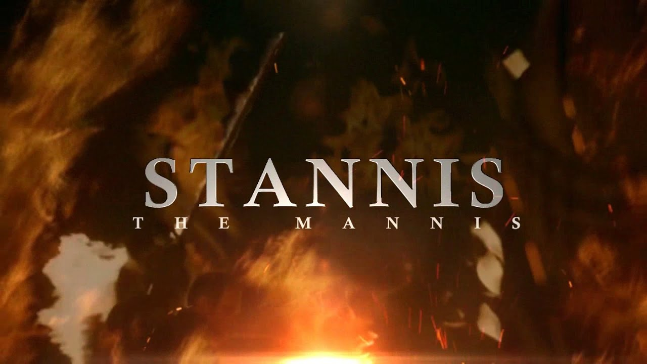 Stannis the Mannis - Ultimate Badass Montage