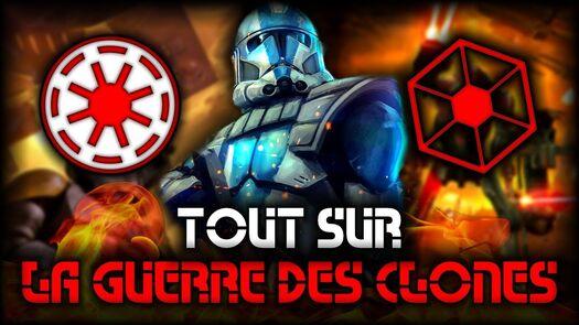 TOUT SAVOIR SUR LA GUERRE DES CLONES - Star Wars Absolute (Légende)