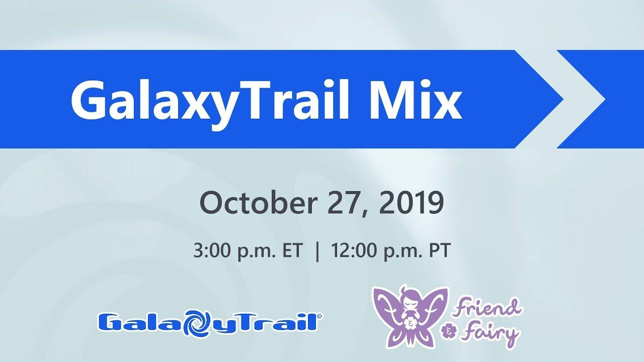 GalaxyTrail Mix 2019