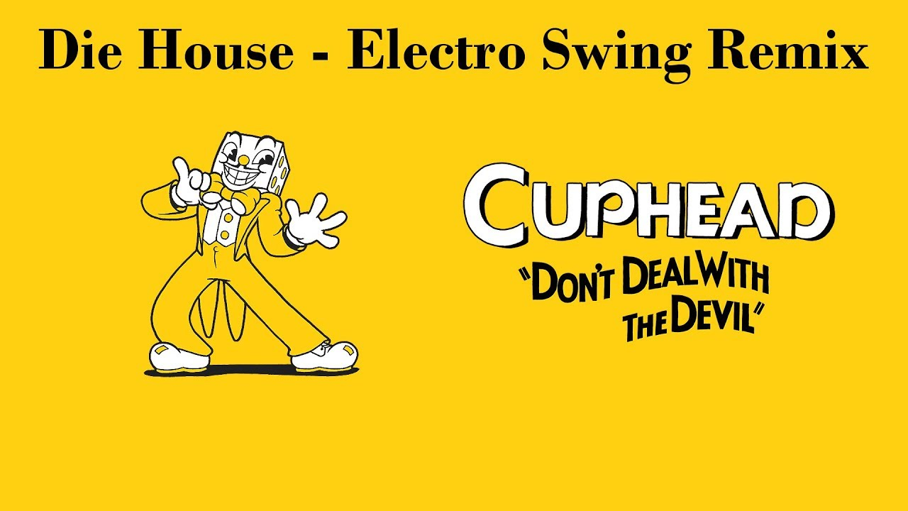 Die House (King Dice) - Electro Swing Remix (Cuphead) [Dasgust]