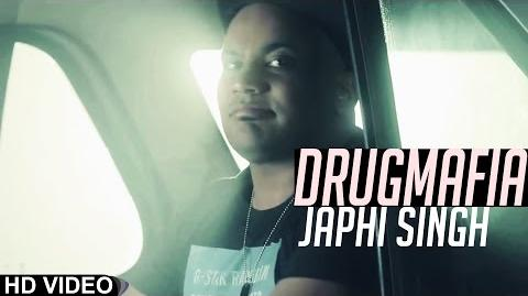 Drugmafia Japhi Singh -- Brand New Song -- - Official Video - 2014 - Anand Music