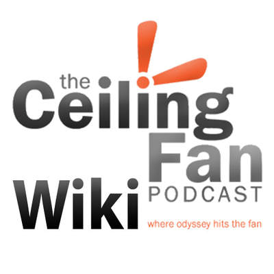 The Ceiling Fan Podcast Wiki